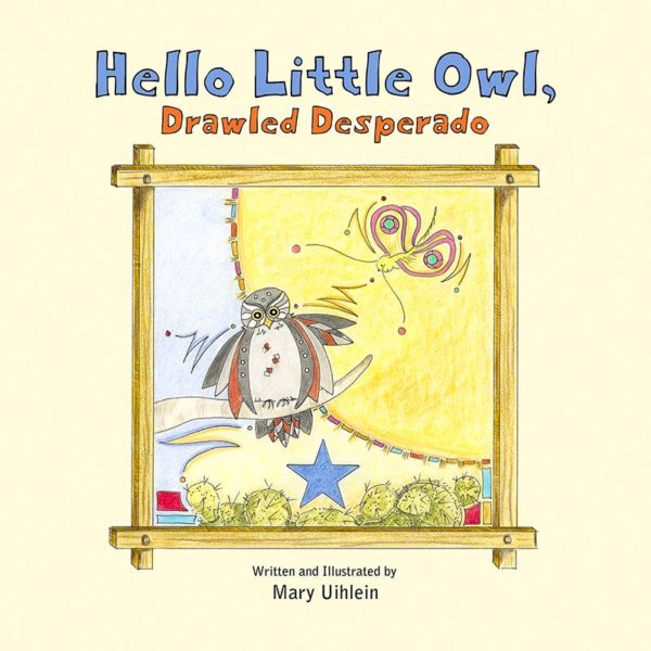 Hello Little Owl, Drawled Desperado Book Cover Graphic